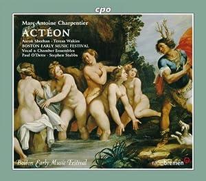 シャルパンティエ:歌劇「アクテオン」/歌劇「冥界へ下るオルフェ」/歌劇「賢者の石」
