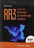 RR3 - Le dossier des Rencontres du Troisième Type en France