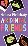 Helena Pielichaty Accidental Friends