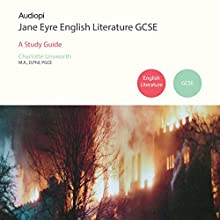 Jane Eyre GCSE English Literature Audiobook by Charlotte Unsworth Narrated by Alexander Piggins, Zoe Lambrakis