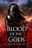 Blood of the Gods (The Vampire from Hell Part 5)