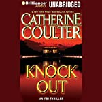 KnockOut: FBI Thriller #13 (       UNABRIDGED) by Catherine Coulter Narrated by Paul Costanzo, Renee Raudman