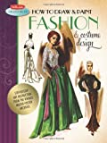 How to Draw & Paint Fashion & Costume Design: Artistic inspiration and instruction from the vintage Walter Foster archives (Walter Foster Collectibles) thumbnail