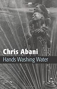 Hands Washing Water from Chris Abani