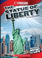 The Statue of Liberty (Cornerstones of Freedom. Third Series)
