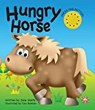 Jane Wolfe Hungry Horse (A Noisy Book)