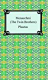 Menaechmi, or the Twin-brothers (1420929062) by Plautus