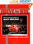 Drive to Win: The Essential Guide to...