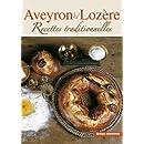 Aveyron, Lozère : recettes traditionnelles