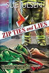 Zip Ties and Lies: The Anderson/DiMaggio Case: Coldhearted - Coldblooded