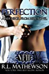 Perfection (A Neighbor From Hell Seri...