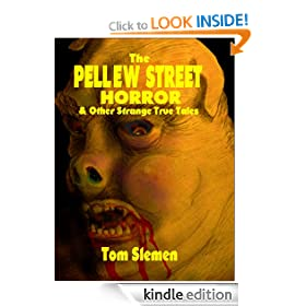 The Pellew Street Horror & Other Strange True Tales