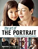 img - for The Art of the Portrait: Revealing the Human Essence in Photography book / textbook / text book