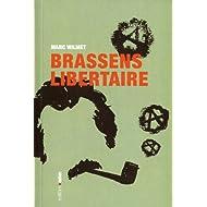 Georges Brassens libertaire : La chanterelle et le bourdon