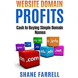 Website Domain Profits: Cash In Buying Simple Domain Names