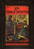 The Female Detective: The Original Lady Detective, 1864