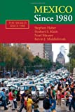 img - for Mexico since 1980 (The World Since 1980) book / textbook / text book