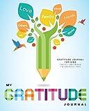 Gratitude Journal for Kids: My Gratitude Journal