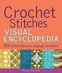 Crochet Stitches VISUAL Encyclopedia...