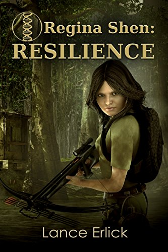 Regina Shen is an outcast forced to fend for herself in this action-packed, science fiction thriller.  Regina Shen: Resilience by Lance Erlick
