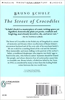 bruno schulz street crocodiles essay Bruno schulz the street of crocodiles and other stories translated by celina wieniewska the following frequently quoted passage from schulz's essay.