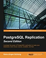 PostgreSQL Replication, 2nd Edition Front Cover