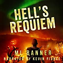 Hell's Requiem: An Apocalyptic Thriller Audiobook by M. L. Banner Narrated by Kevin Pierce
