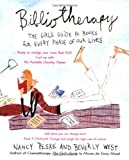 Bibliotherapy: The Girl's Guide to Books for Every Phase of Our Lives (0440508975) by West, Beverly