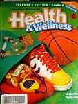 Health and Wellness (Teacher's Editio...