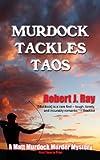 Murdock Tackles Taos (A Matt Murdock Murder Mystery Book 6)