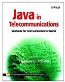 img - for Java in Telecommunications: Solutions for Next Generation Networks book / textbook / text book