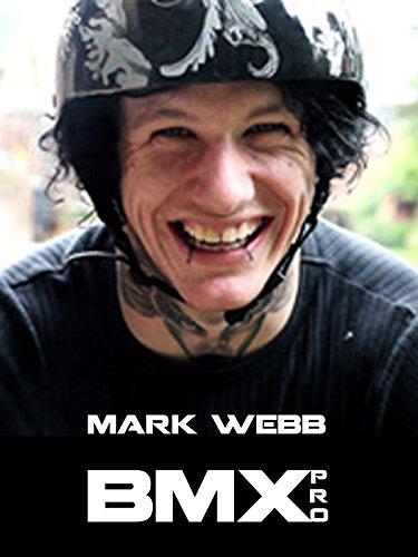 Mark Webb BMX Pro