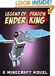 Legend of EnderDragon King: A Minecra...