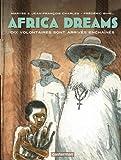 """Afficher """"Africa dreams n° 02<br /> Dix volontaires sont arrivés enchaînés"""""""