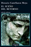 img - for El sueno del retorno (Spanish Edition) book / textbook / text book