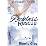 Reckless Rescue (a barren planet romance)