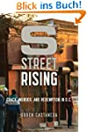 S Street Rising: Crack, Murder, and R...