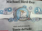 Michael Bird-Boy (0006608582) by De Paola, Tomie