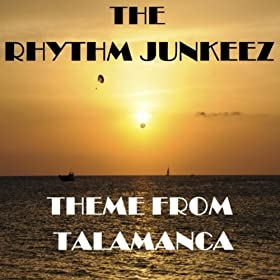Rhythm Junkeez, The - The Theme From Talamanca