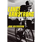 Lance Armstrong: The World's Greatest Championby John Wilcockson