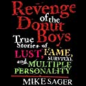 Revenge of the Donut Boys (       UNABRIDGED) by Mike Sager Narrated by Jim Meskimen