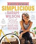 I Quit Sugar: Simplicious: Simpliciou...