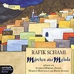 Märchen aus Malula | Rafik Schami
