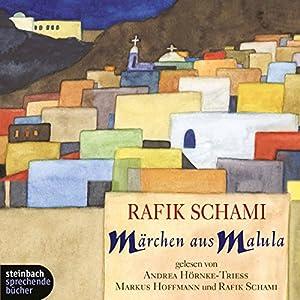 Märchen aus Malula Hörbuch