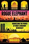 Rogue Elephant: Harnessing the Power...
