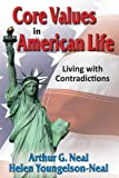 Core Values in American Life: Living with Contradictions