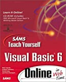 img - for Sams Teach Yourself Visual Basic 6 Online in Web Time (Sams Teach Yourself Online in Web Time) by Mark Spenik, Andrew Indovina, David Jung, Pierre Boutquin (1999) Paperback book / textbook / text book