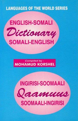 English Somali Somali English Dictionary Ingirisi Soomaali Qaamuus Soomaali Ingiris English and Somali Edition