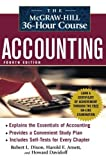 img - for The McGraw-Hill 36-Hour Accounting Course, 4th Ed (McGraw-Hill 36-Hour Courses) 4th by Dixon, Robert L., Arnett, Harold E., Davidoff, Howard (2007) Paperback book / textbook / text book