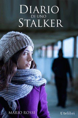Diario di uno Stalker PDF
